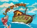 Spēles Let`s go Fishing