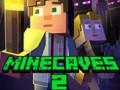 Spēles Minecaves 2