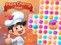 Spēles Papa Cherry Saga