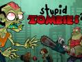 Spēles Stupid Zombies 2